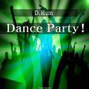 Dance Party!/D.Hun