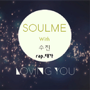 LOVING YOU/SOULME