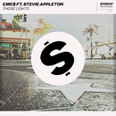 Those Lights (feat. Stevie Appleton)/CMC$