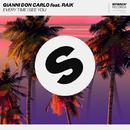 Every Time I See You (feat. RAiK) - Single/Gianni Don Carlo