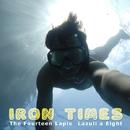Iron Times/The Fourteen Lapis Lazuli a Eight