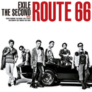 Route 66/THE SECOND from EXILE