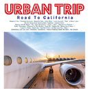 URBAN TRIP -Road To California-/DJ AT THE WORK