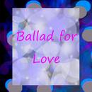 Ballad for Love (Trio)/Helen Park