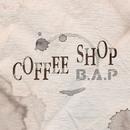 Coffee Shop/B.A.P