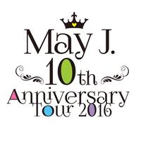 10th Anniversary Tour 2016 @中野サンプラザ 2016.7.3