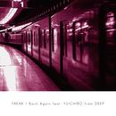 Back Again feat. YUICHIRO from DEEP/FREAK