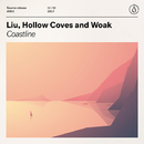 Coastline/Liu, Hollow Coves and Woak