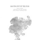 Leaving Out Of The Star/Kim Yoon