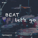 Beat! Let's go/Ggomagyun