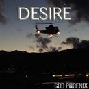 DESIRE/GOD PHOENIX