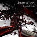 Memory of spirit/Beautiful Spirits