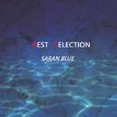 BEST SELECTION/SARAN BLUE