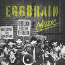 MUZIC/EGG BRAIN