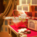 Sweetie Dreams -Sweet Jazz Remix-/JUNA feat. 結月ゆかり(結月縁)