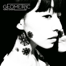 Geometric/大石由梨香