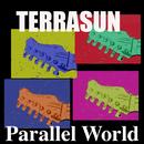 パラレル ワールド/テラサン
