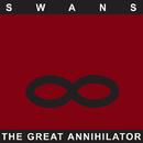 The Great Annihilator/Swans