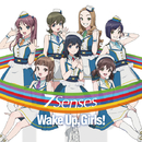 7 Senses/Wake Up, Girls!