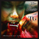 The Taste of TG : A Beginner's Guide To The Music Of Throbbing Gristle/Throbbing Gristle