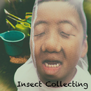 Insect Collecting/The Kid