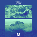 Dive With Me EP/LVNDSCAPE
