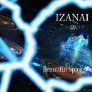 IZANAI ~誘い~/Beautiful Spirits