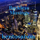 Reckless Musings/kentosaison