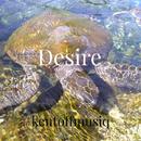 Desire/kentooffmusiq