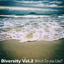 Diversity Vol.2 Which Do You Like?/Various Artists