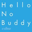 Hello No Buddy/callme