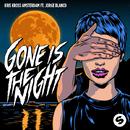 Gone Is The Night (feat. Jorge Blanco)/Kris Kross Amsterdam