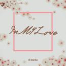 In My Love/K4nciio