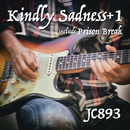 Kindly Sadness+1 inclued Prison Break/JC893