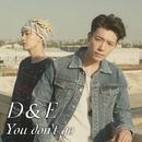 You don't go/SUPER JUNIOR-D&E
