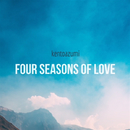 Four Seasons of Love/kentoazumi