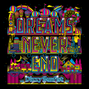 DREAMS NEVER END/Dizzy Sunfist