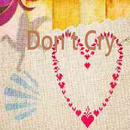 Don't cry/Tinymemory
