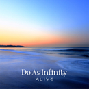 ALIVE/Do As Infinity