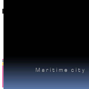 Maritime city/TAKUBISIN