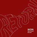 RETURN -KR EDITION-/iKON