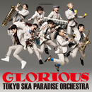 GLORIOUS/東京スカパラダイスオーケストラ