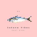 Sakana Vibes/DQ