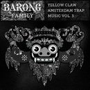 Amsterdam Trap Music Vol. 3/Yellow Claw
