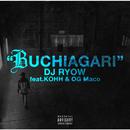 BUCHIAGARI feat.KOHH & OG Maco/DJ RYOW
