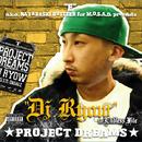 PROJECT DREAMS/DJ RYOW