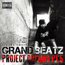 PROJECT DREAMS PT.5/GRAND BEATZ