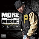 MORE THAN MUSIC/DJ RYOW