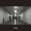 Who We Are/FAKY