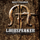 LOUDSPEAKER/MARTY FRIEDMAN